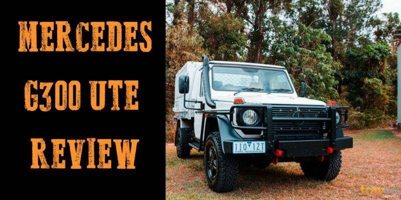 The Mercedes G300 Ute Review   Trayon Campers